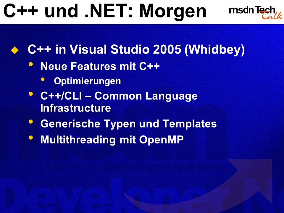 C++ und .NET: Morgen C++ in Visual Studio 2005 (Whidbey)