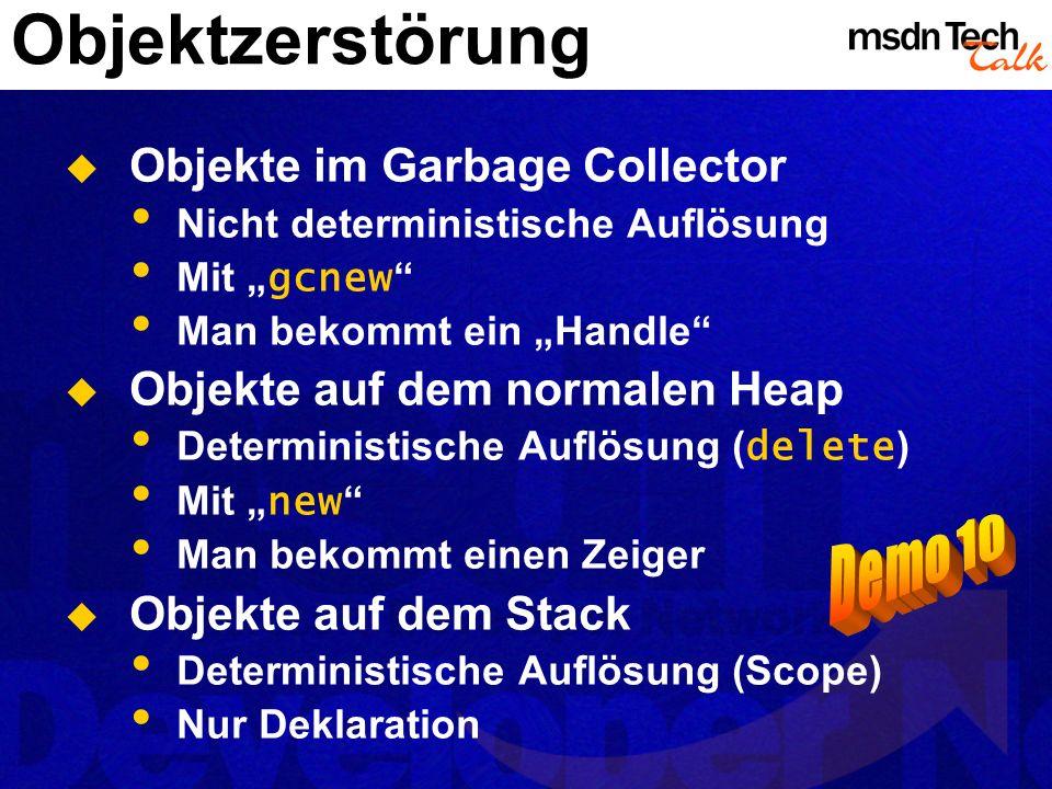 Objektzerstörung Demo 10 Objekte im Garbage Collector