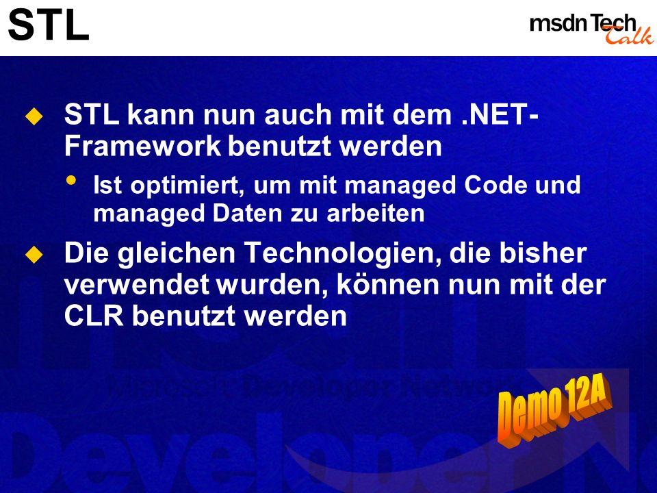 STL Demo 12A STL kann nun auch mit dem .NET-Framework benutzt werden