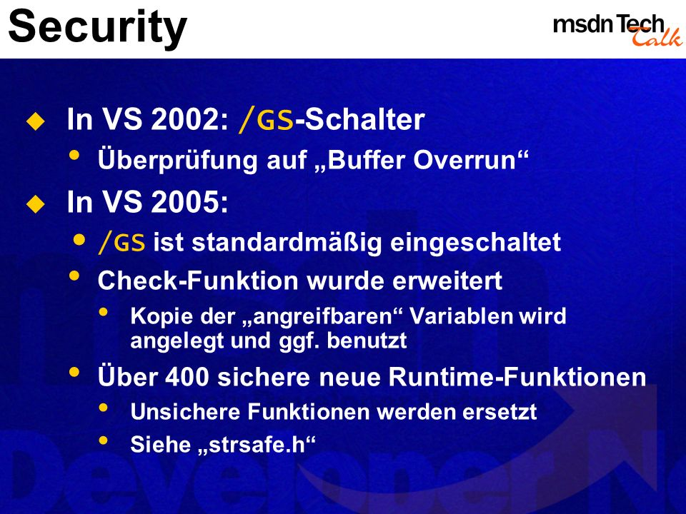 Security In VS 2002: /GS-Schalter In VS 2005:
