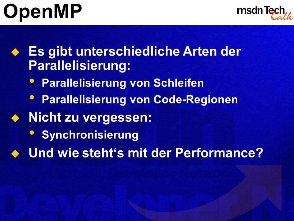 OpenMP Es gibt unterschiedliche Arten der Parallelisierung: