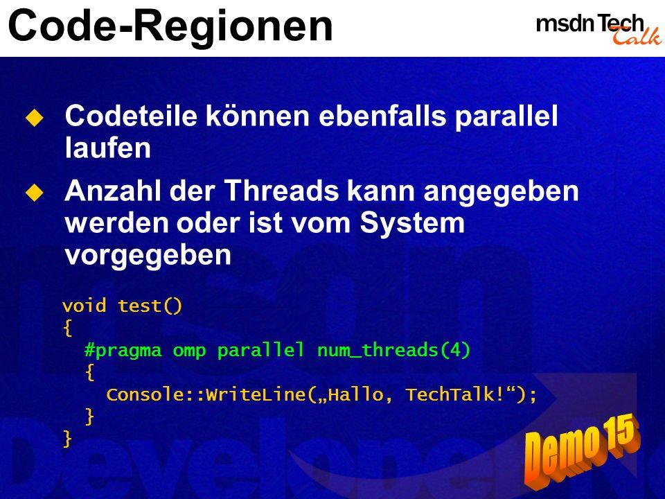 Code-Regionen Demo 15 Codeteile können ebenfalls parallel laufen