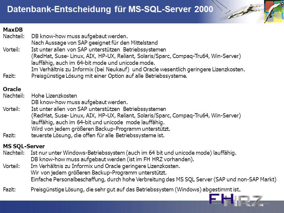 Datenbank-Entscheidung für MS-SQL-Server 2000