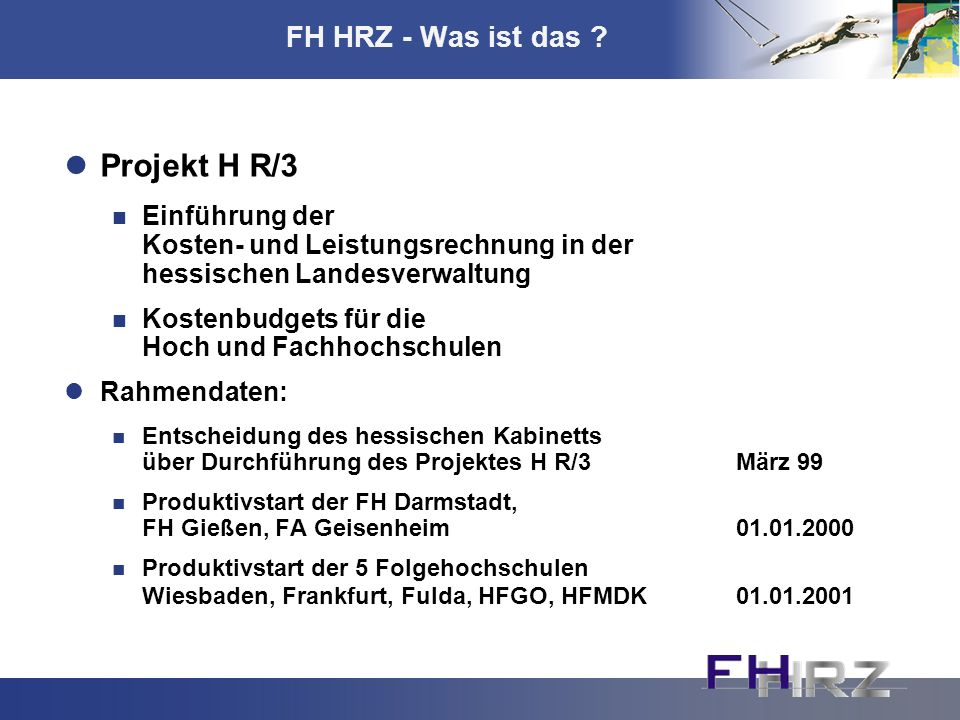 Projekt H R/3 FH HRZ - Was ist das