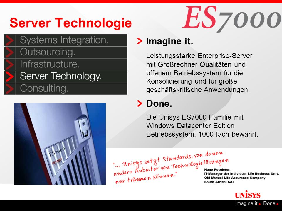 Server Technologie Imagine it. Done.