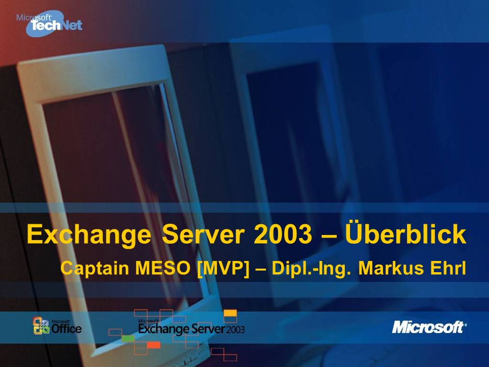 Überblick Microsoft Exchange Server 2003