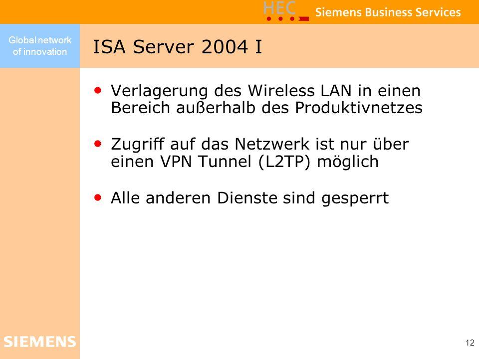 ISA Server 2004 IVerlagerung des Wireless LAN in einen Bereich außerhalb des Produktivnetzes.