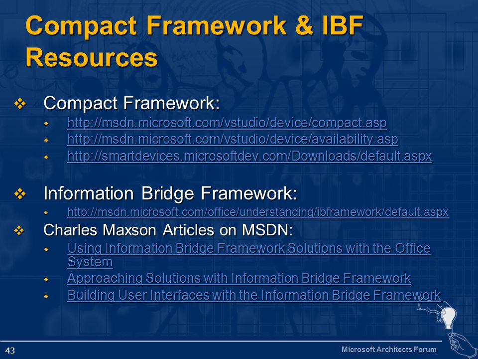 Compact Framework & IBF Resources