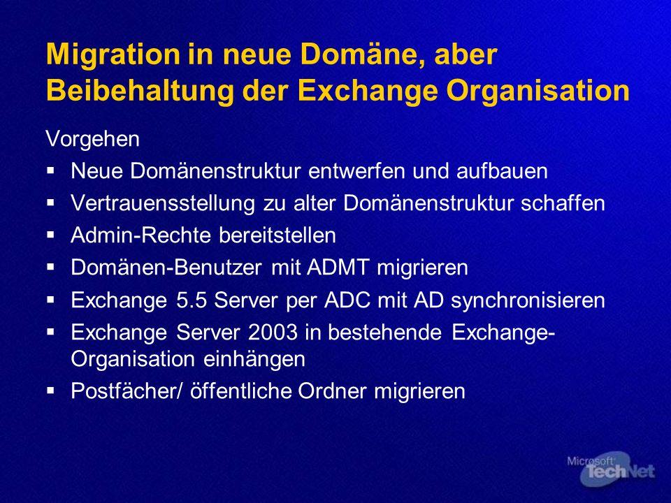 Migration in neue Domäne, aber Beibehaltung der Exchange Organisation