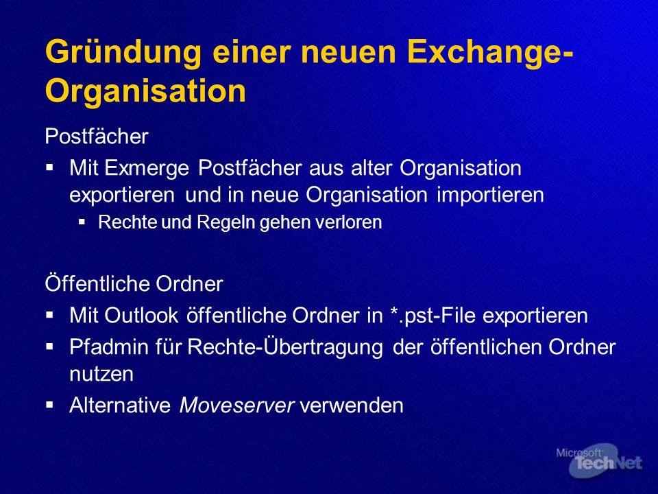 Gründung einer neuen Exchange-Organisation