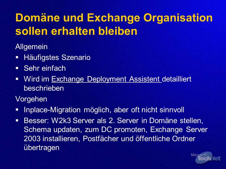 Domäne und Exchange Organisation sollen erhalten bleiben