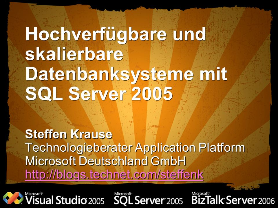 Hochverfügbare und skalierbare Datenbanksysteme mit SQL Server 2005