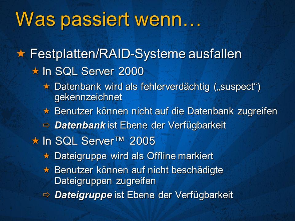 Was passiert wenn… Festplatten/RAID-Systeme ausfallen