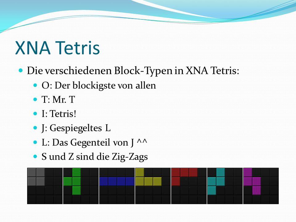 XNA Tetris Die verschiedenen Block-Typen in XNA Tetris: