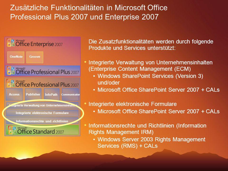 Zusätzliche Funktionalitäten in Microsoft Office Professional Plus 2007 und Enterprise 2007