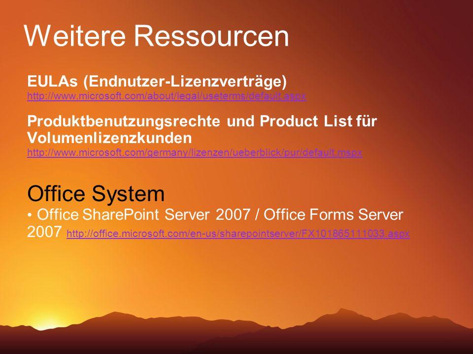 Weitere Ressourcen Office System EULAs (Endnutzer-Lizenzverträge)