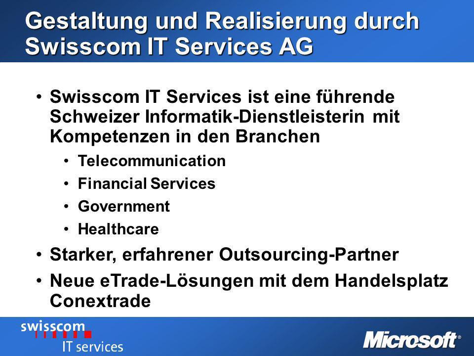 Gestaltung und Realisierung durch Swisscom IT Services AG