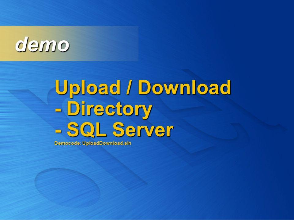 demo Upload / Download - Directory - SQL Server