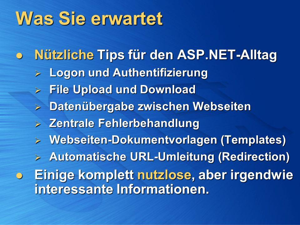 Was Sie erwartet Nützliche Tips für den ASP.NET-Alltag