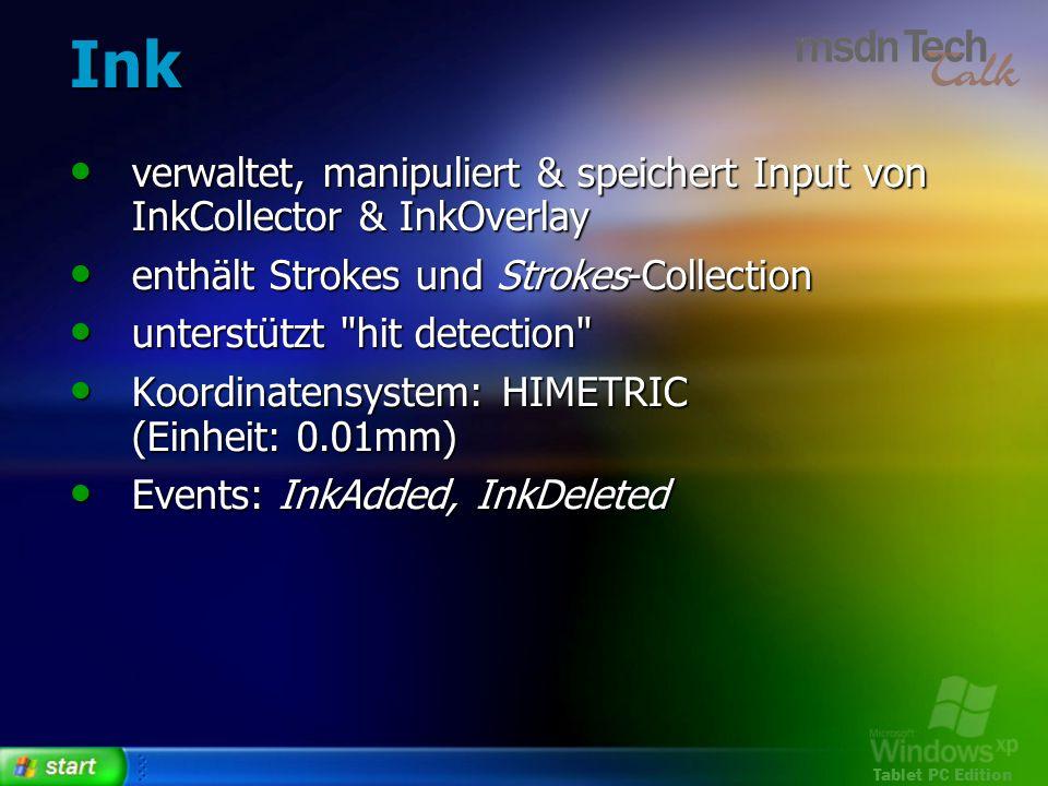 Ink verwaltet, manipuliert & speichert Input von InkCollector & InkOverlay. enthält Strokes und Strokes-Collection.