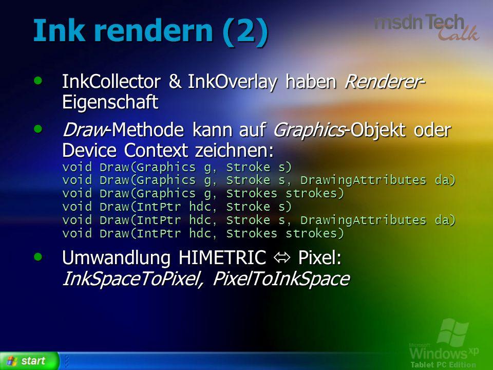 Ink rendern (2) InkCollector & InkOverlay haben Renderer-Eigenschaft