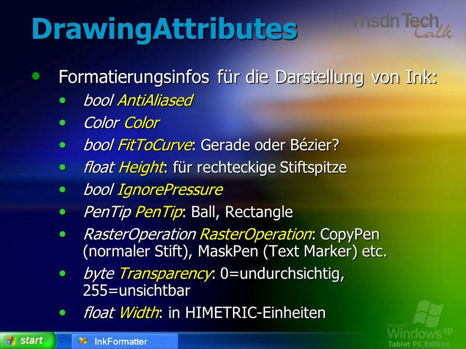 DrawingAttributes Formatierungsinfos für die Darstellung von Ink: