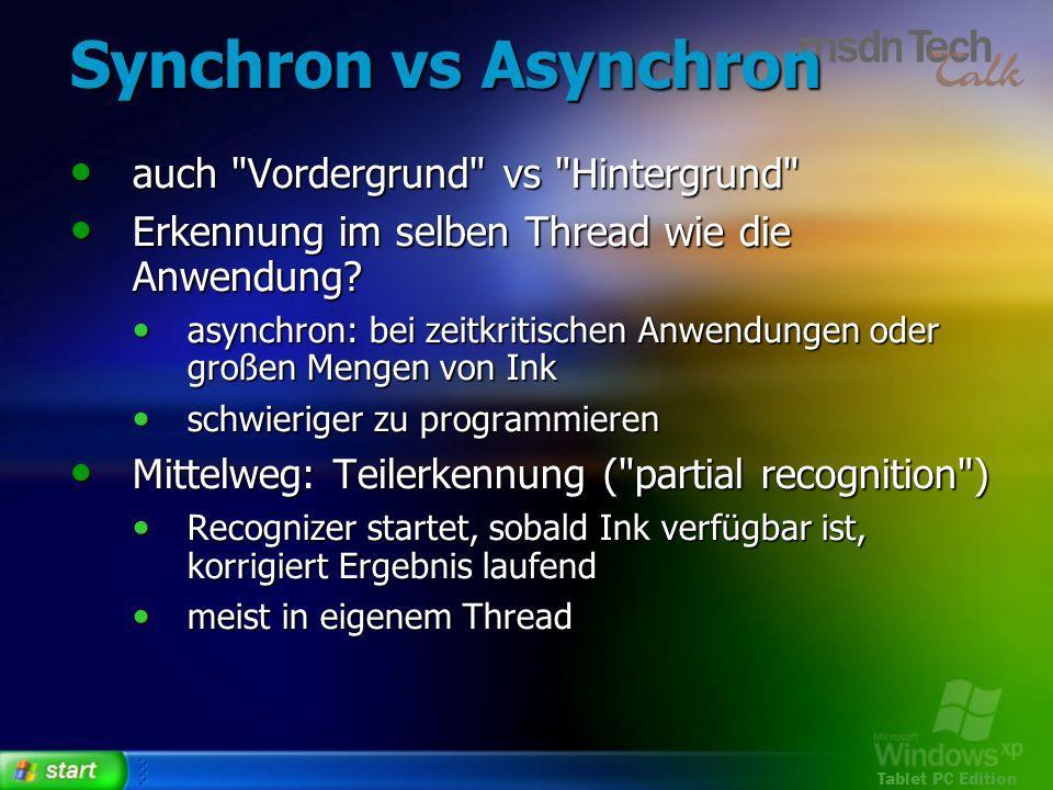 Synchron vs Asynchron auch Vordergrund vs Hintergrund