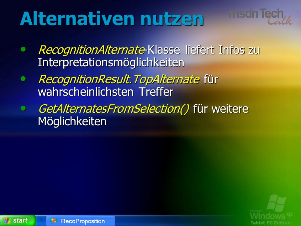 Alternativen nutzenRecognitionAlternate-Klasse liefert Infos zu Interpretationsmöglichkeiten.