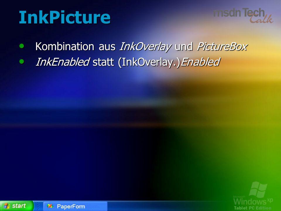 InkPicture Kombination aus InkOverlay und PictureBox