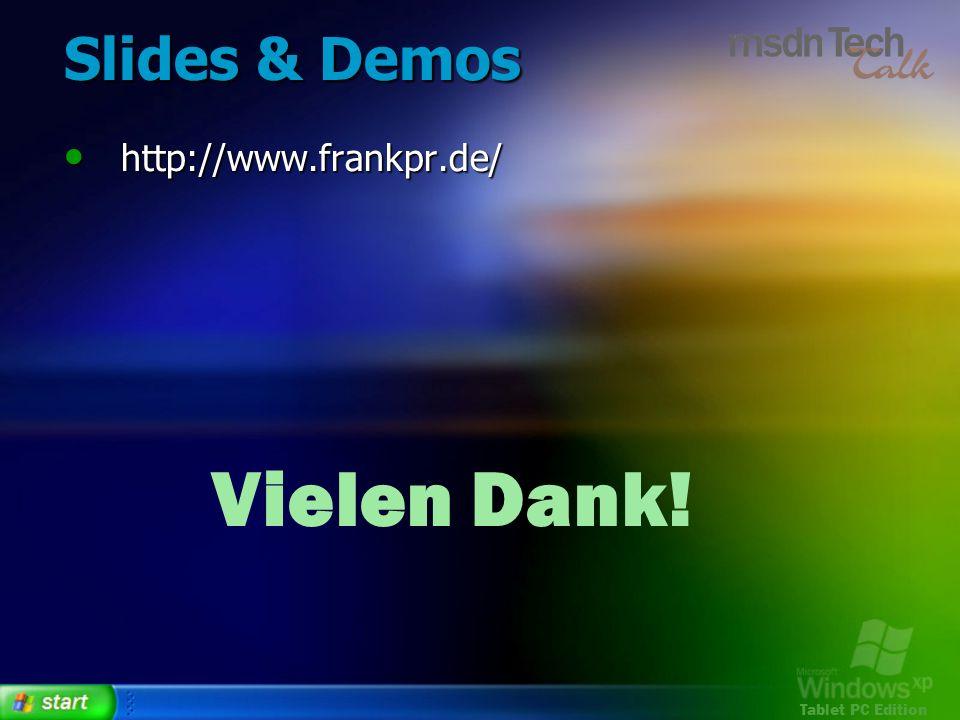 Slides & Demos http://www.frankpr.de/ Vielen Dank!