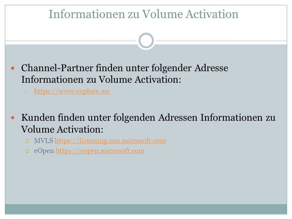 Informationen zu Volume Activation