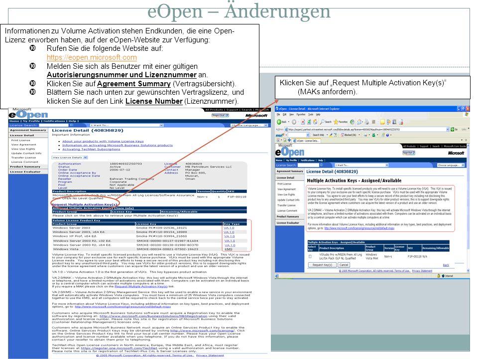 eOpen – Änderungen Informationen zu Volume Activation stehen Endkunden, die eine Open-Lizenz erworben haben, auf der eOpen-Website zur Verfügung: