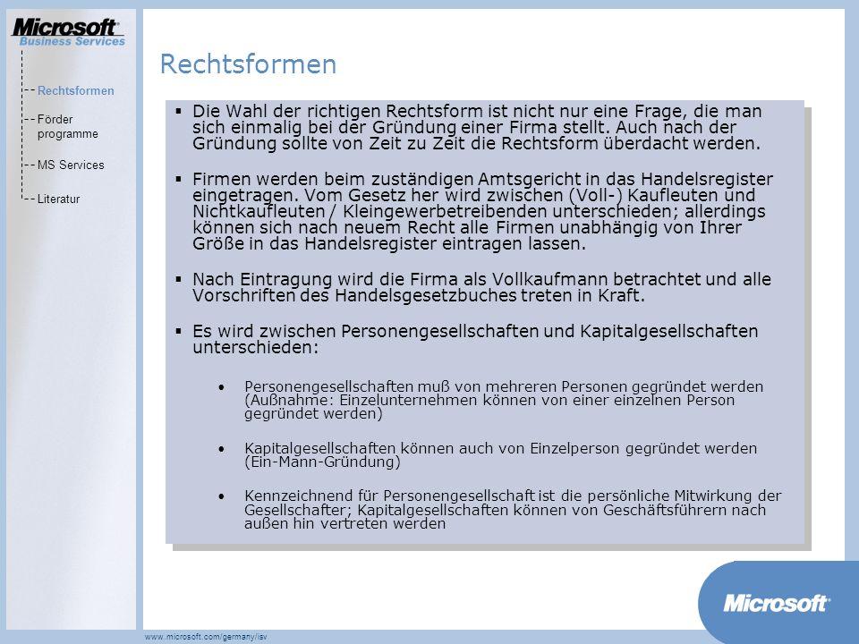 Rechtsformen Rechtsformen. Förder programme. MS Services. Literatur.