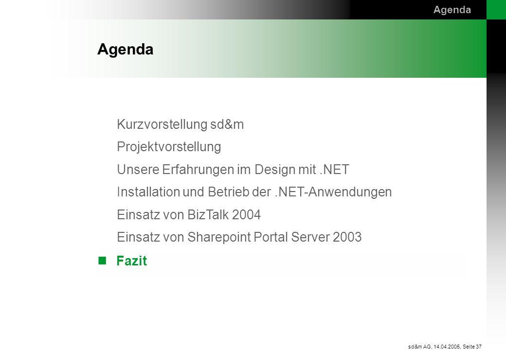Agenda Agenda Fazit sd&m AG, 14.04.2005,