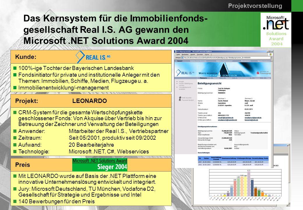 ProjektvorstellungDas Kernsystem für die Immobilienfonds- gesellschaft Real I.S. AG gewann den Microsoft .NET Solutions Award 2004.