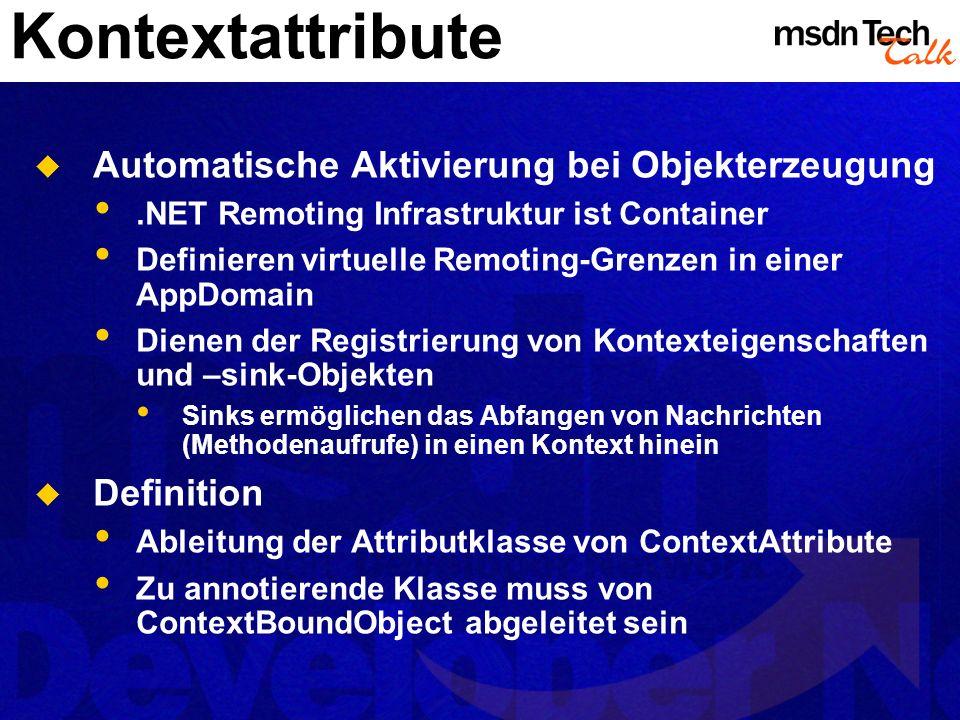 Kontextattribute Automatische Aktivierung bei Objekterzeugung