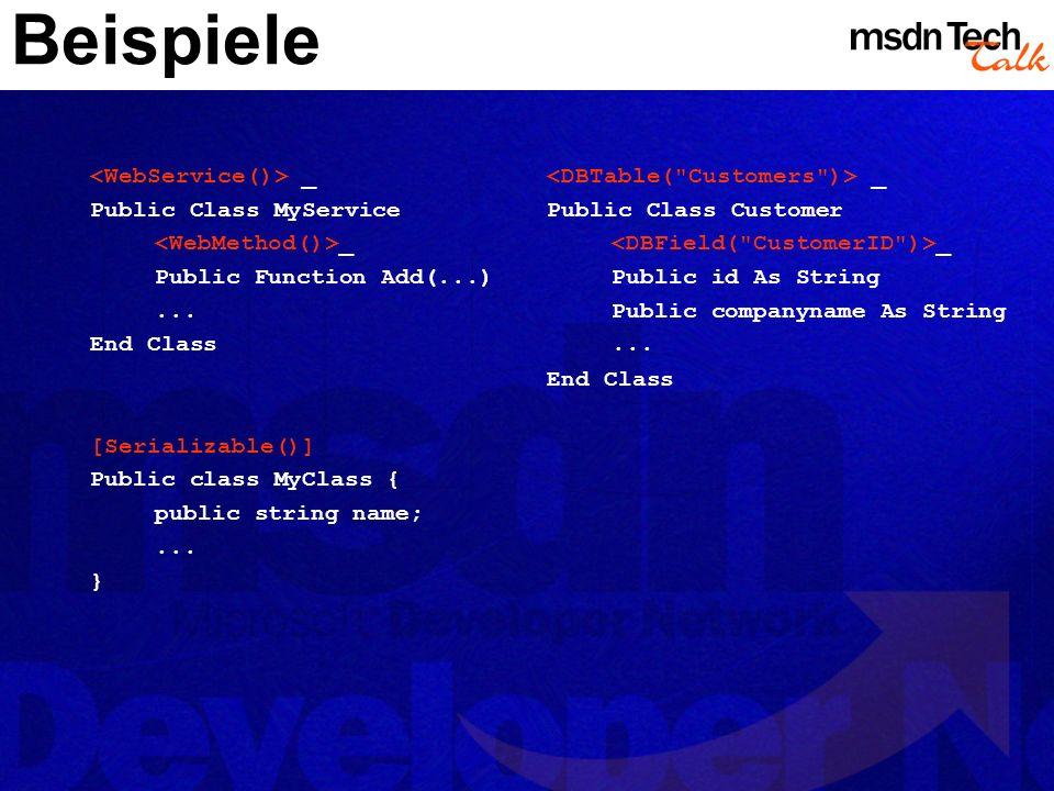 Beispiele <WebService()> _ Public Class MyService