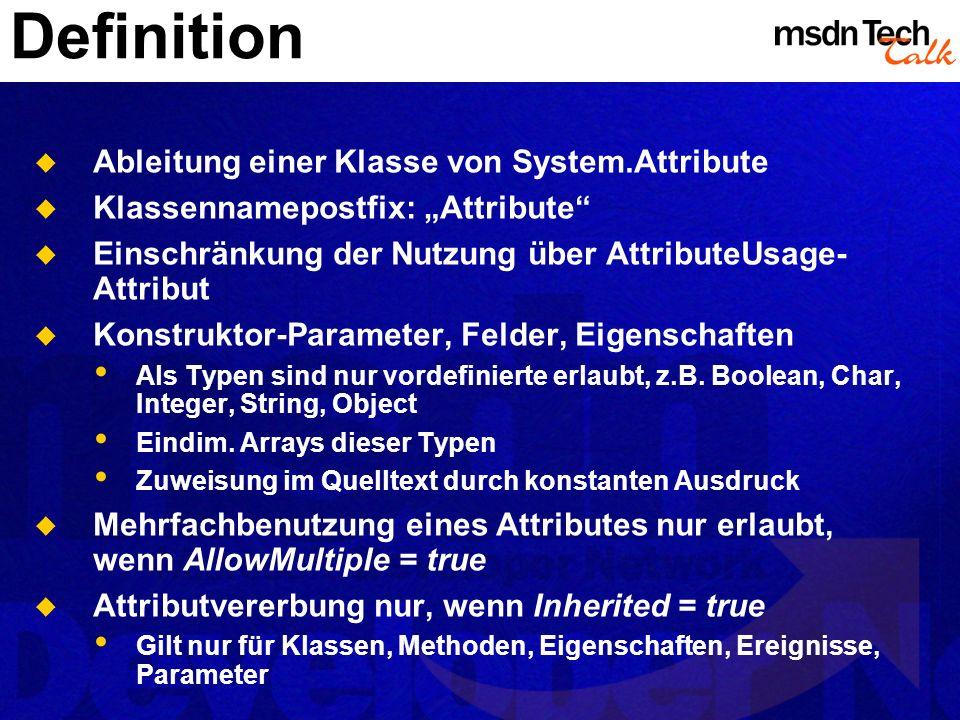 Definition Ableitung einer Klasse von System.Attribute