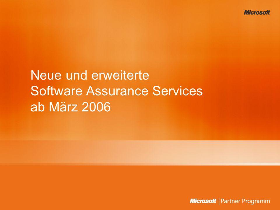 Neue und erweiterte Software Assurance Services ab März 2006
