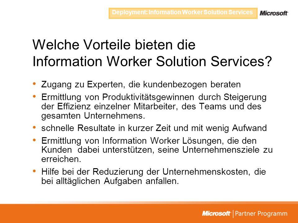 Welche Vorteile bieten die Information Worker Solution Services