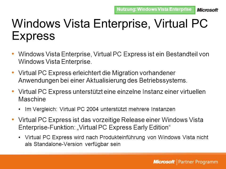 Windows Vista Enterprise, Virtual PC Express