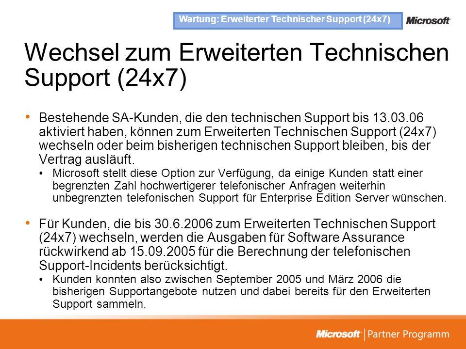 Wechsel zum Erweiterten Technischen Support (24x7)