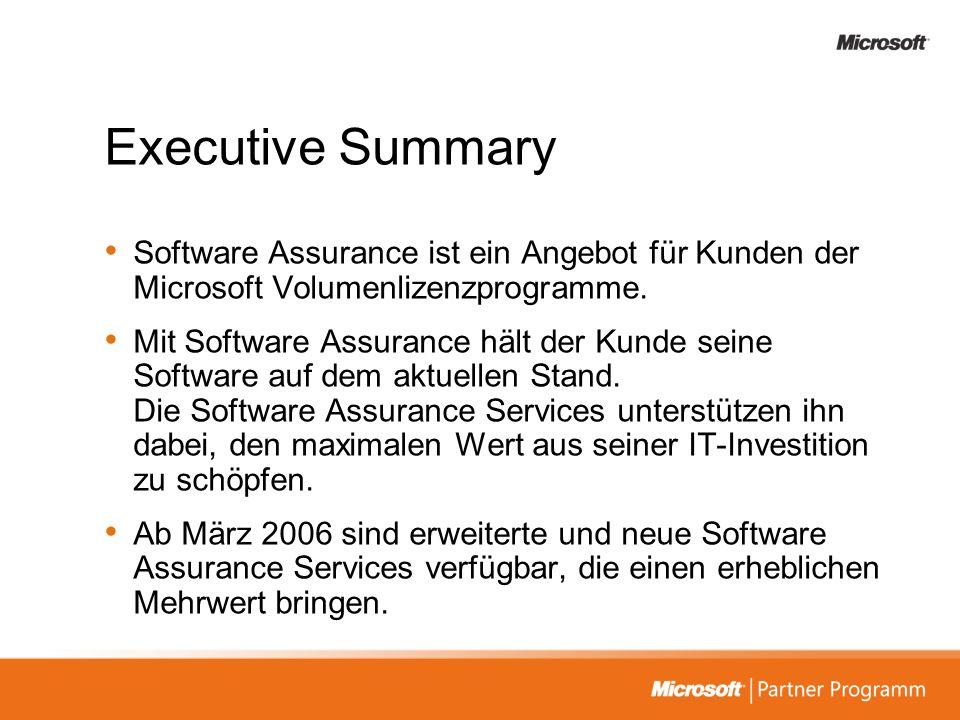 Executive Summary Software Assurance ist ein Angebot für Kunden der Microsoft Volumenlizenzprogramme.