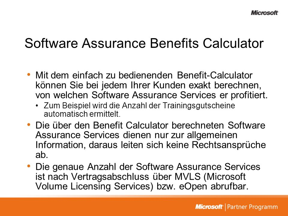 Software Assurance Benefits Calculator