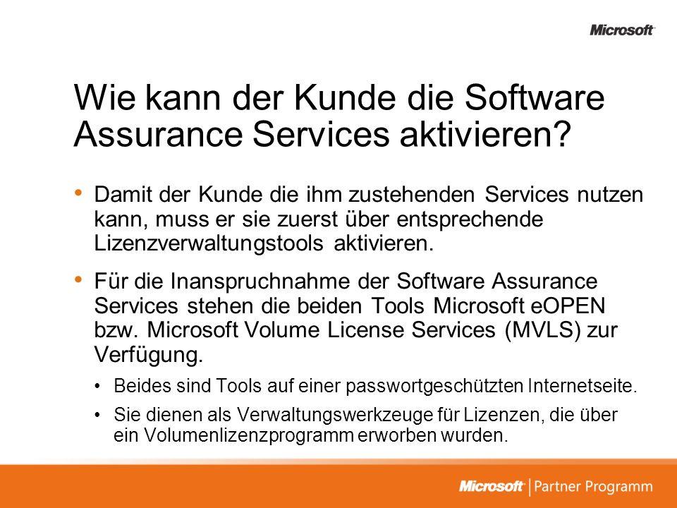 Wie kann der Kunde die Software Assurance Services aktivieren