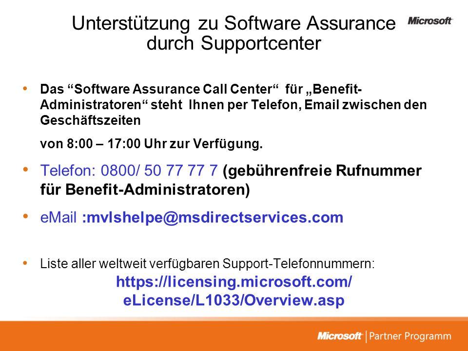 Unterstützung zu Software Assurance durch Supportcenter