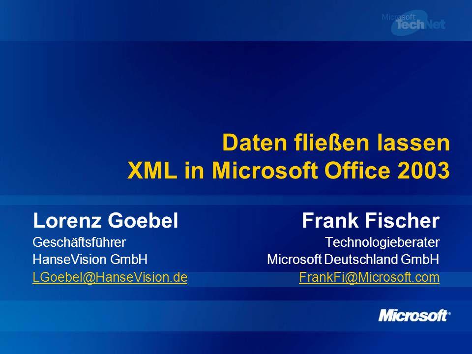 Daten fließen lassen XML in Microsoft Office 2003