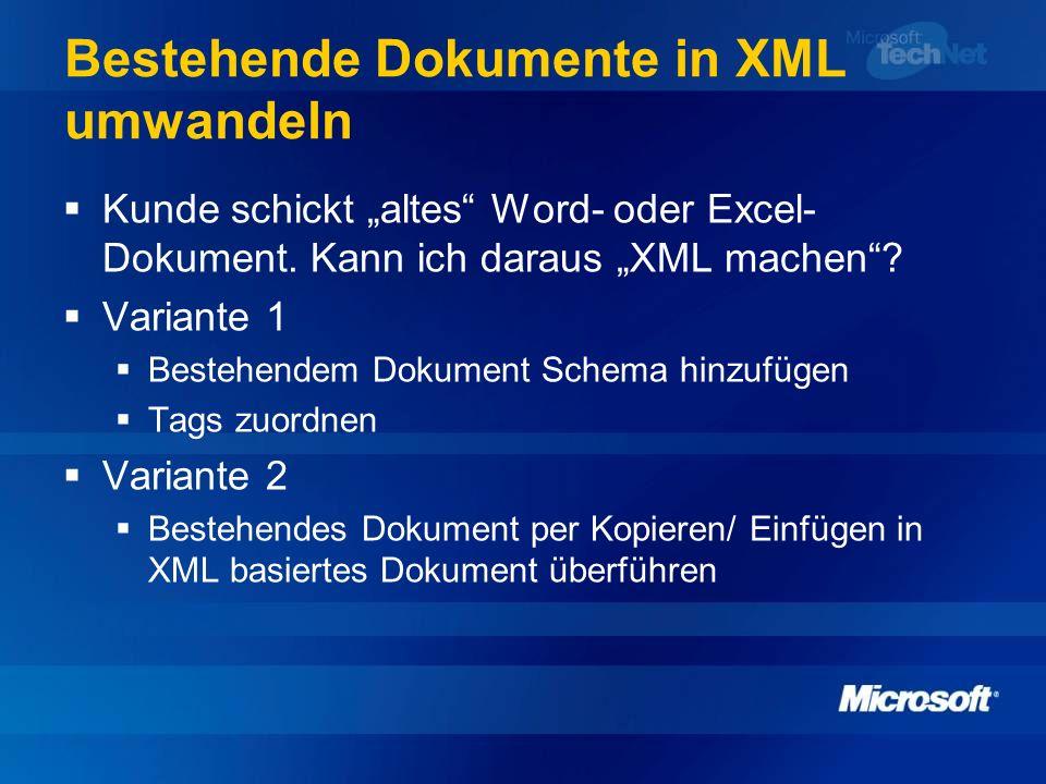 Bestehende Dokumente in XML umwandeln