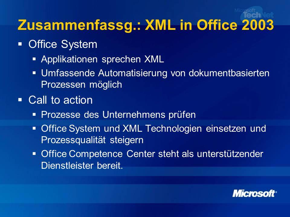 Zusammenfassg.: XML in Office 2003