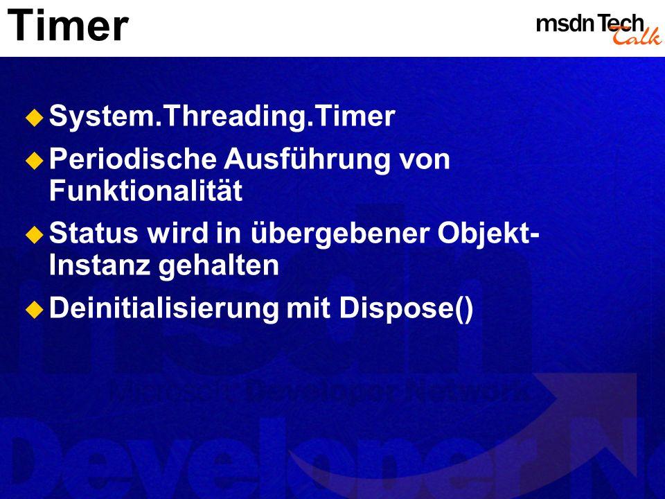 Timer System.Threading.Timer Periodische Ausführung von Funktionalität